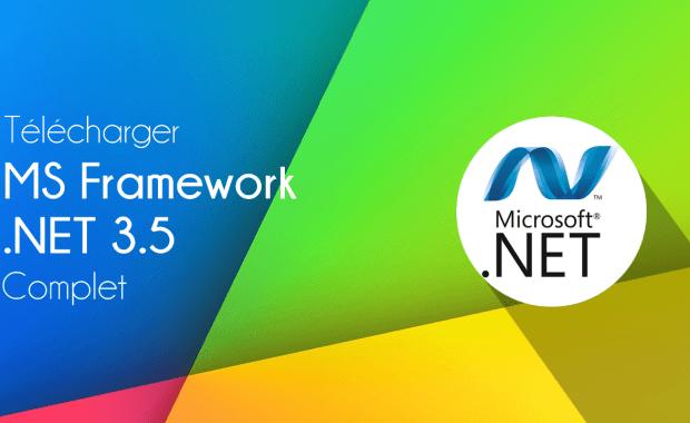 Télécharger NET Framework 3.5 Télécharger NET Framework 3.5 Complet – Offline Setup pour Win10/8