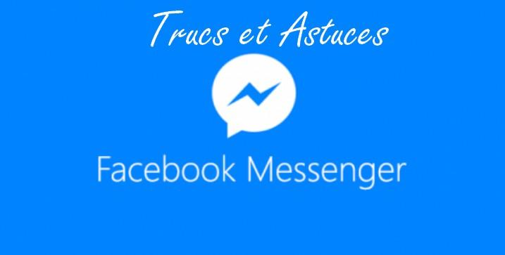 Trucs et Astuces et Jeux Facebook Messenger à connaitre