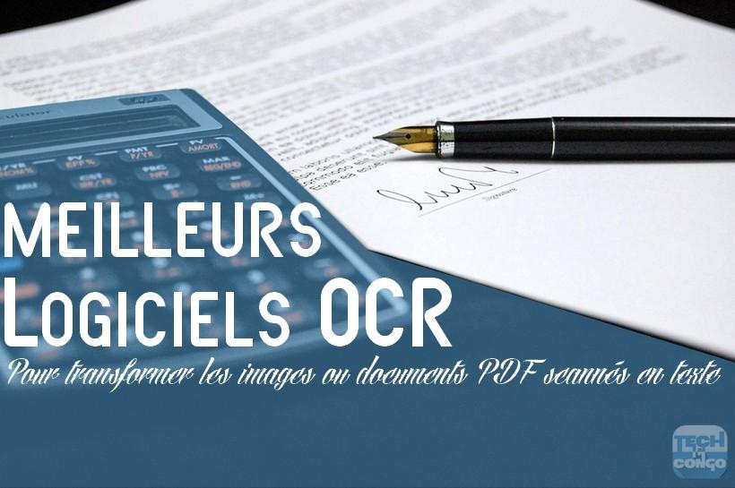 logiciels OCR gratuit Top 5 logiciels OCR gratuits pour convertir une image ou document scanné en texte