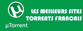 Top 5 meilleurs sites de Torrents en français – Edition 2017