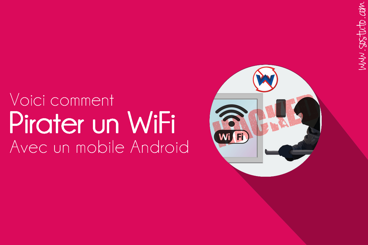 cracker un Wifi avec Android | Application wifi hack