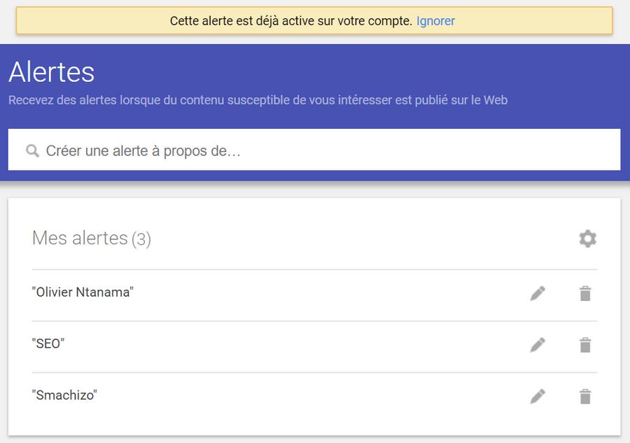 Mes alertes Google Google Alertes – Comment savoir qui parle de vous sur internet