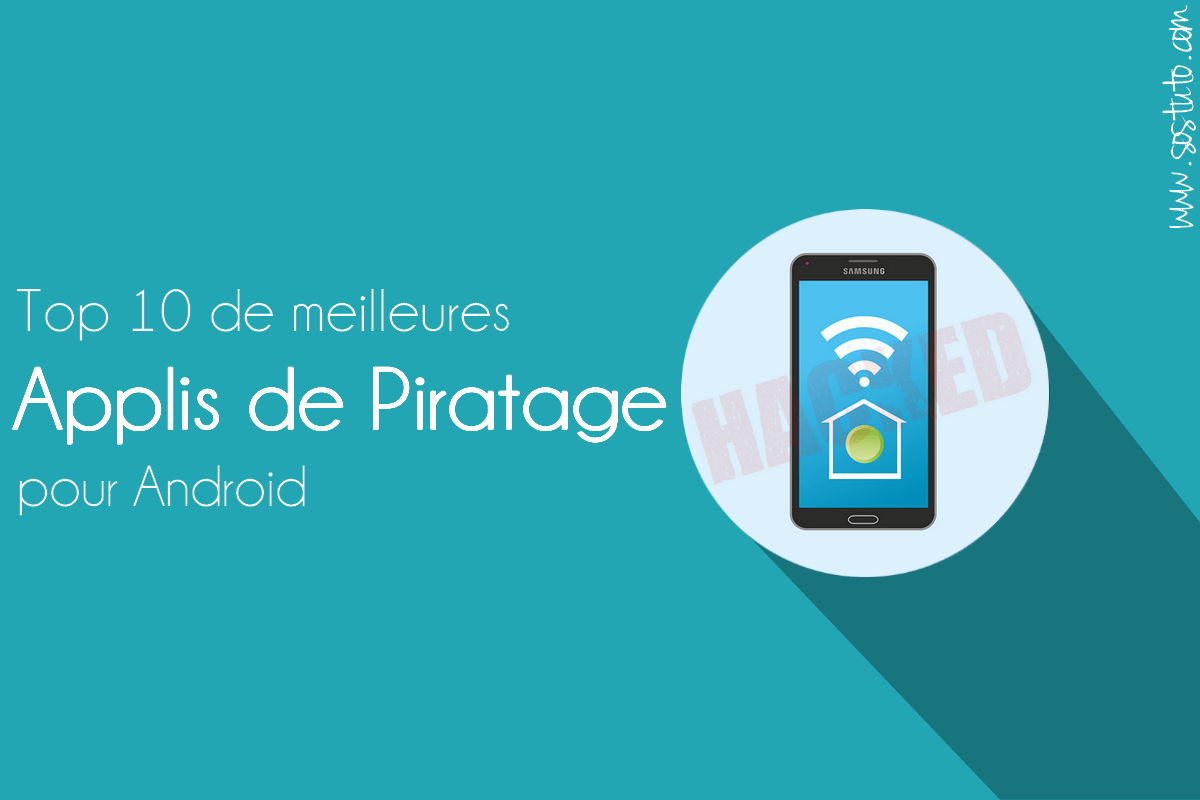 application pour hacker Top 10 de Meilleures Applications de Piratage pour Android