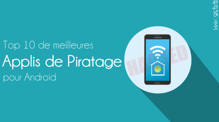 application pour hacker Top 10 de meilleures applications de piratage pour Android (Edition 2018)