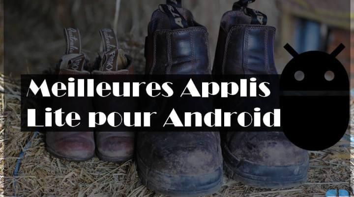 10 applications « lite » Android pour économiser l'espace de stockage et forfait mobile