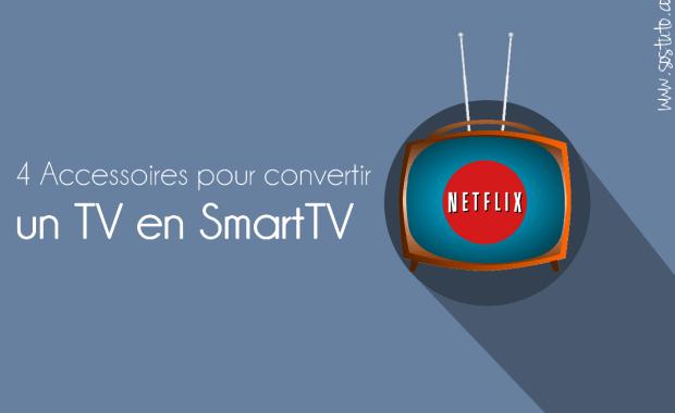 convertir tv en smarttv Comment convertir n'importe quel TV en smart TV – 4 façons simples