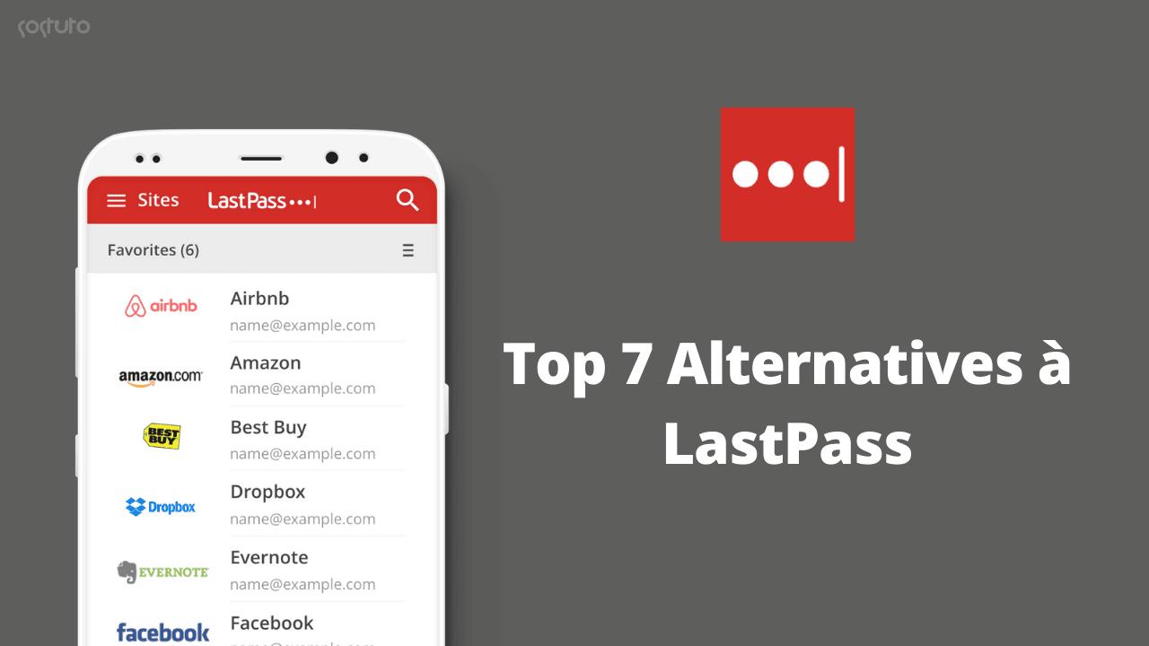 Alternatives a LastPass Gratuits Top 7 Alternatives à LastPass – Les Meilleurs Gestionnaires de Mot de Passe Gratuits