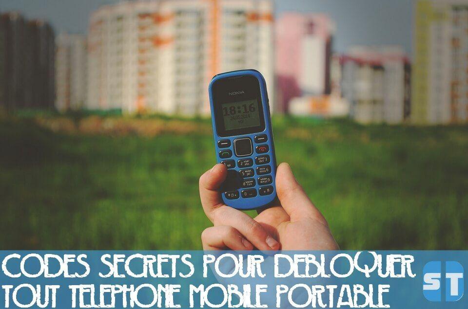code secret telephone Codes secrets pour débloquer tout téléphone mobile portable