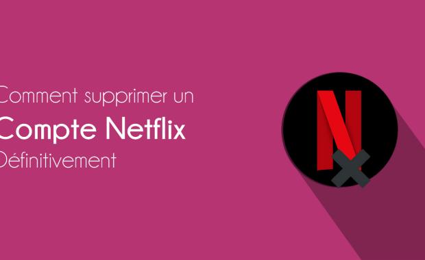 supprimer netflix definitivement Comment Se Désabonner ou Supprimer Définitivement un Compte Netflix