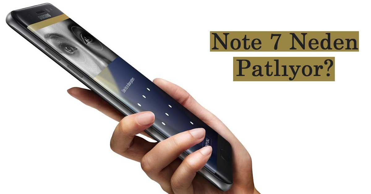 Note 7 Neden Patlıyor? Sebebi Belli Oldu