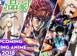 Spring Anime 2018 Full List, Release Dates