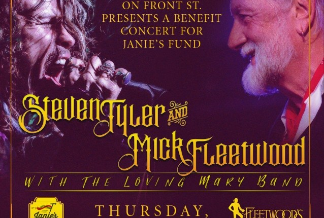STEVEN TYLER And MICK FLEETWOOD To Play Benefit Concert For JANIE'S FUND In Maui
