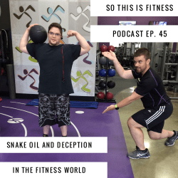 snake oil and deception in the fitness world