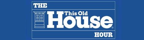 The-This-Old-House-Hour