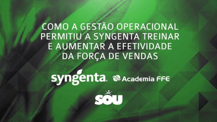 Case – Syngenta e a Academia FFE