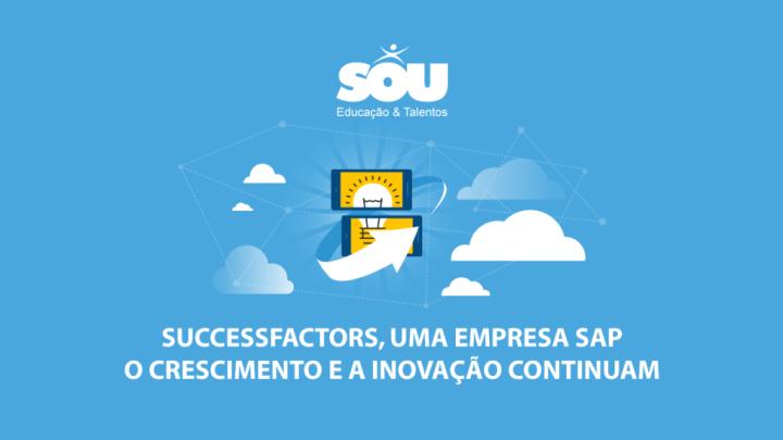 SuccessFactors, uma empresa SAP: O crescimento e a inovação continuam