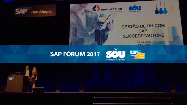 SOU no SAP Fórum 2017 – Gestão de RH com SucessFactors