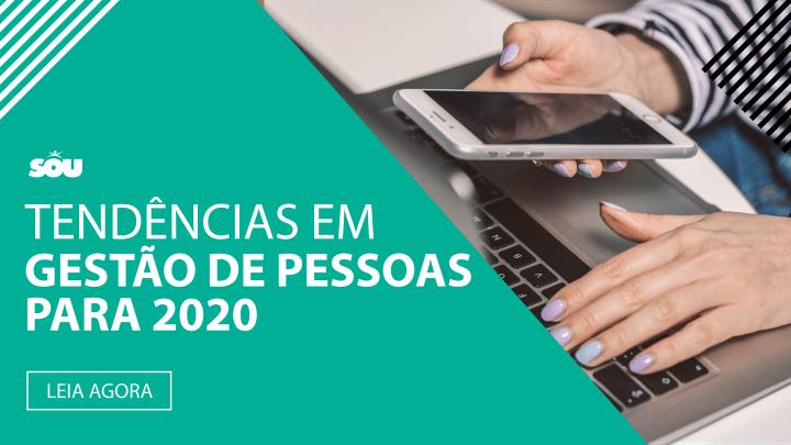 Tendências em Gestão de Pessoas para 2020