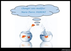 Changer-sans-modifie
