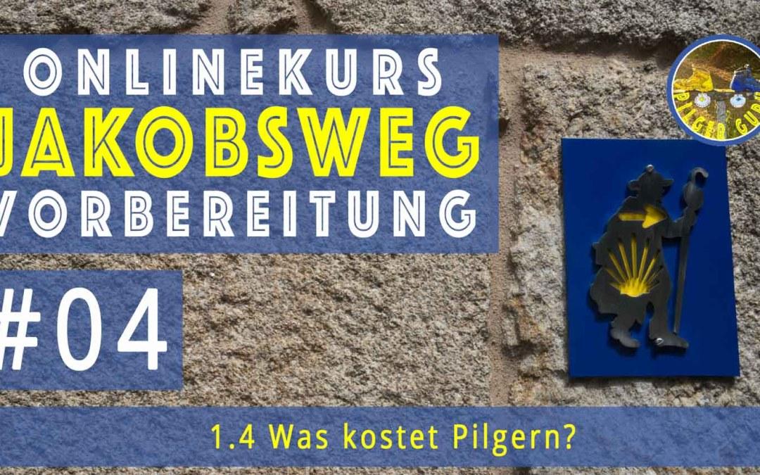 Jakobsweg Vorbereitung: Was kostet Pilgern?