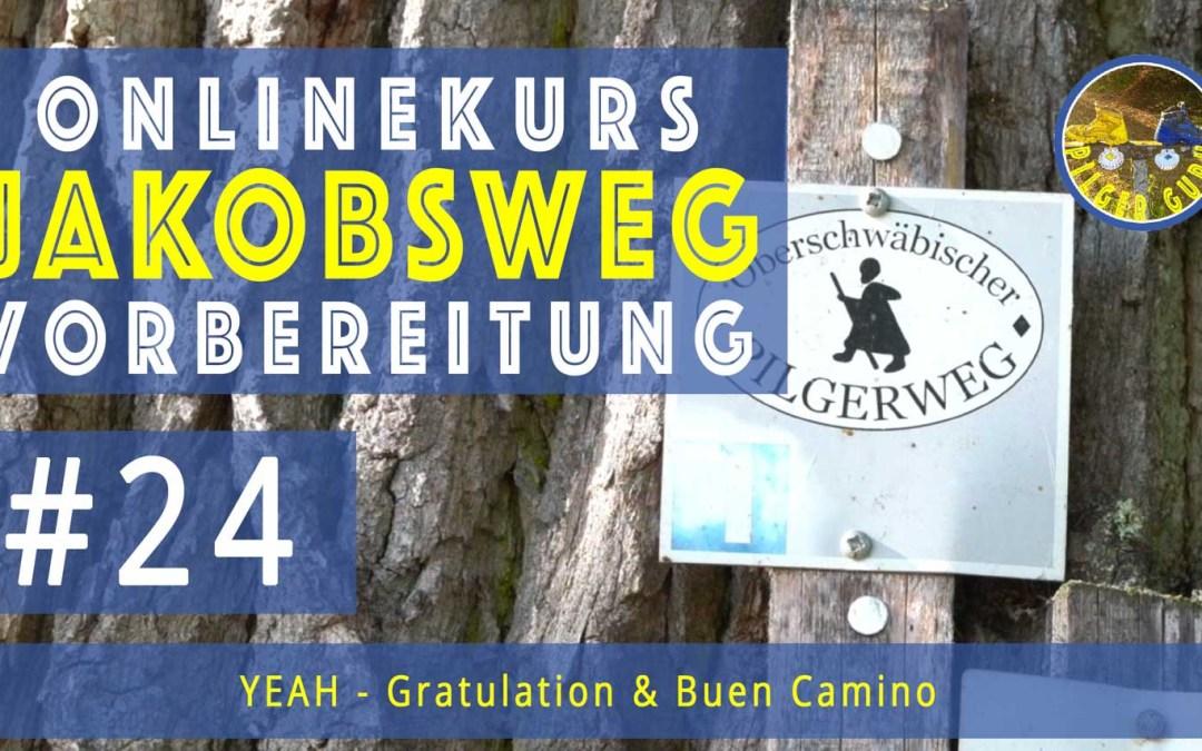 Jakobsweg Vorbereitung: Gratulation!