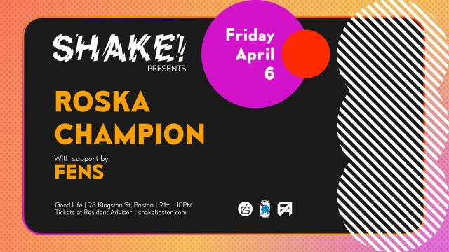 Roska, Champion, and Fens - Shake - April 6, 2018 @ Good Life