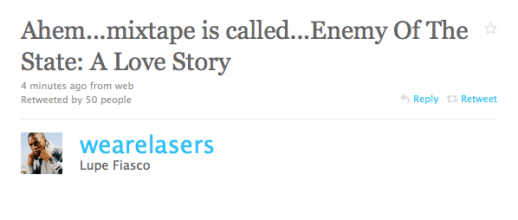 Lupe Fiasco Enemy Of The State: A Love Story mixtape twitter