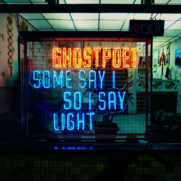 Ghostpoet Some Say I So I Say Light album cover and tracklist