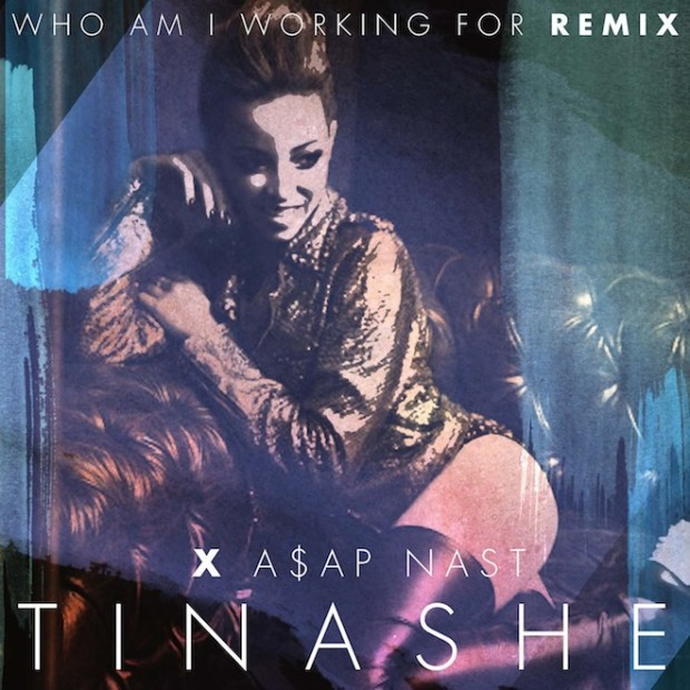 Tinashe-featuring-AAP-Nast-Who-Am-I-Working-For-Remix-001
