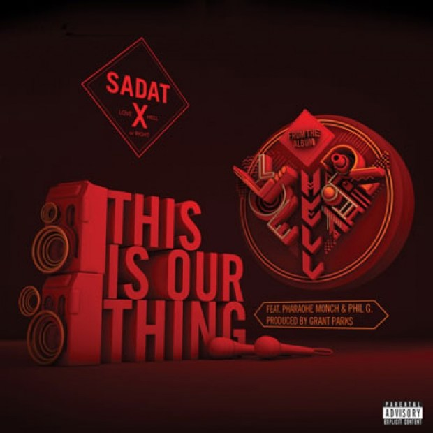sadat-x-this is our thing