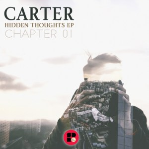 Carter - Hidden Thoughts EP 01