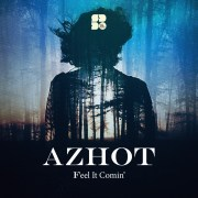 AZHOT - Feel It Comin' Cover