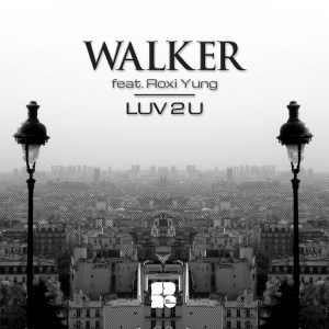 WALKER ROXY YUNG - LUV 2 U 1400X1400
