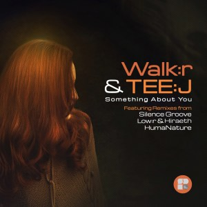 WALKER & TEEJ - SOMETHING ABOUT YOU 1400X1400