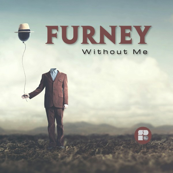 FURNEY - WITHOUT ME 1400X1400