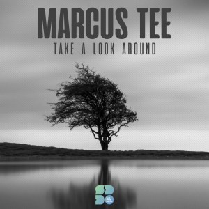 Marcus Tee Take A Look Around Cover Art