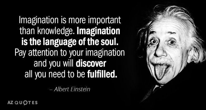 Quotation-Albert-Einstein-Imagination-is-more-important-than-knowledge-Imagination-is-the-language-83-16-06.jpg