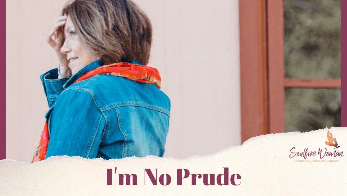 I'm No Prude