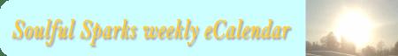 Soulful Sparks weekly eCalendar