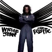 The Diamond In The Rough: The Wyclef Jean Session
