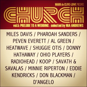 Mark de Clive-Lowe presents CHURCH vol.5 - Prelude to a Wedding [FREE Mixtape]