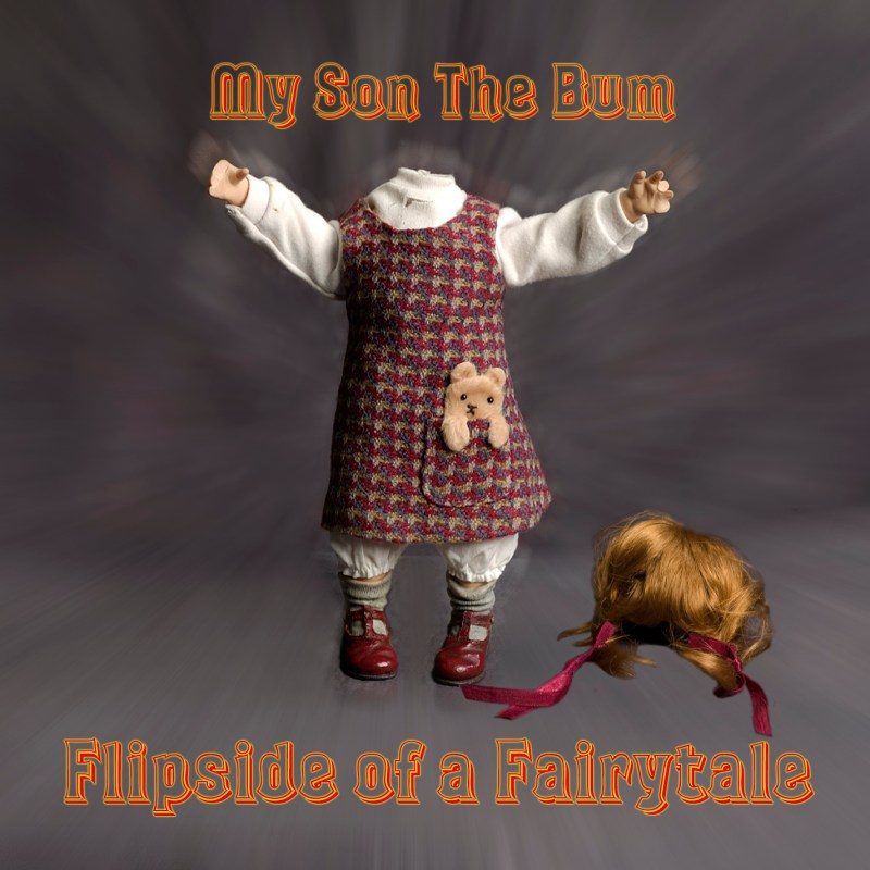 front-cover-flipside-of-a-fairytale-my-son-the-bum