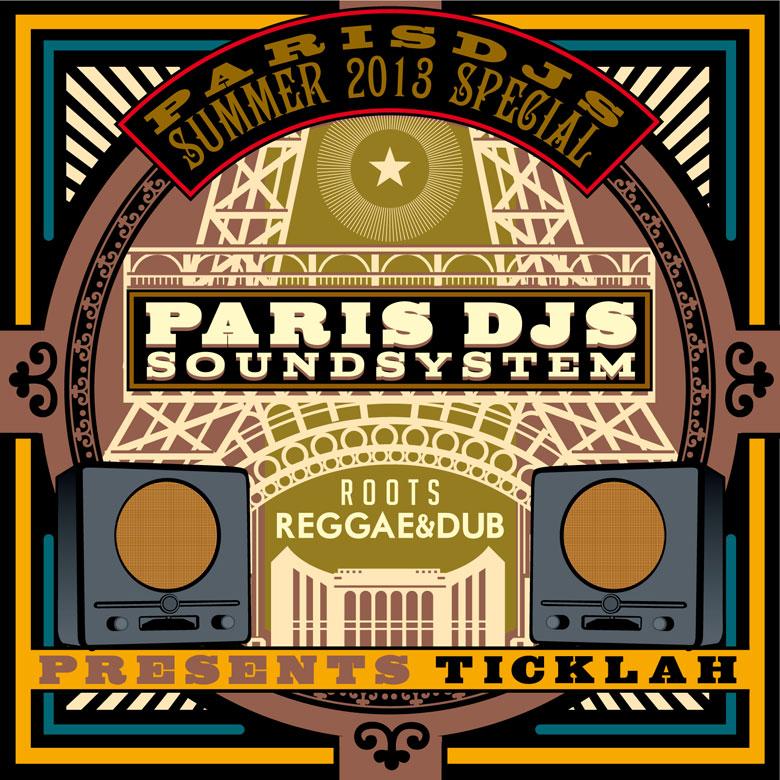 Paris_DJs_Soundsystem-Presents_Ticklah