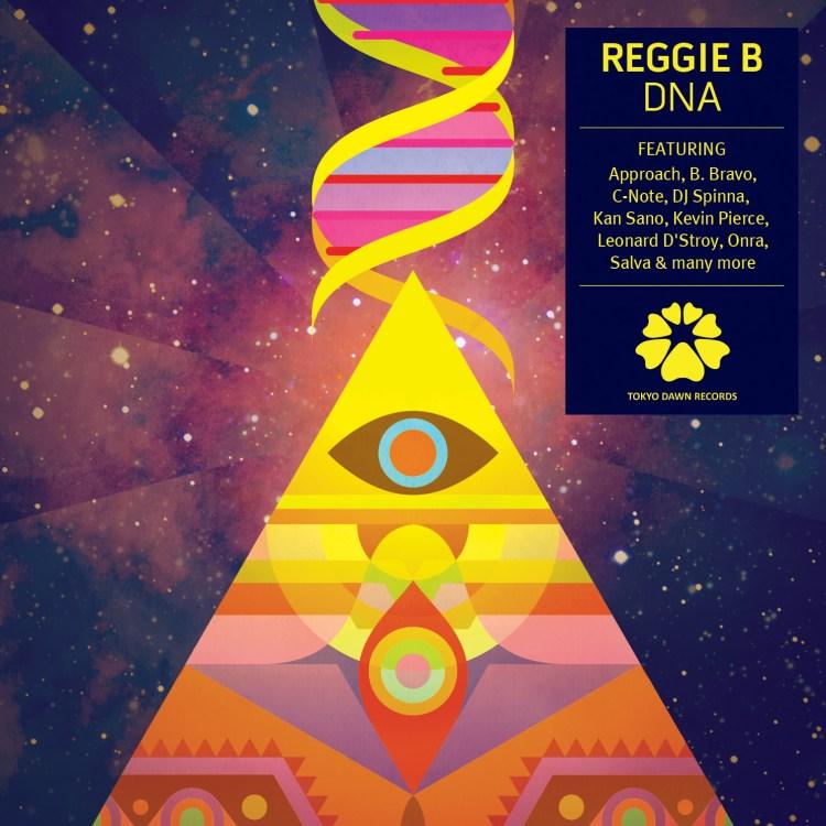 Reggie B - DNA - Tokyo Dawn Records