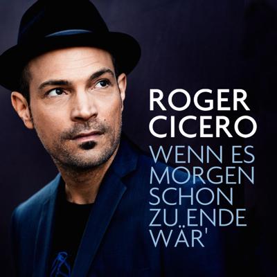 Roger_Cicero_Wenn_es_morgen_schon_zuende_waer-px4001
