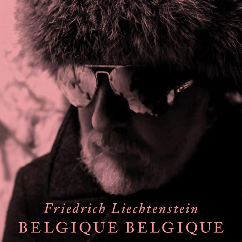 Friedrich Liechtenstein - Belgique, Belgique - Single Cover