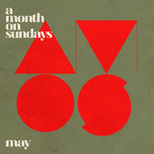 A Month On Sundays - May