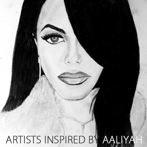 Artists Inspired By Aaliyah