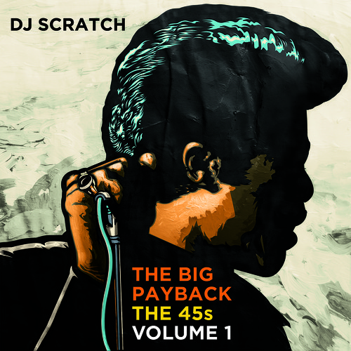DJ Scratch - The 45s James Brown Mix – The Big Payback Vol. 1