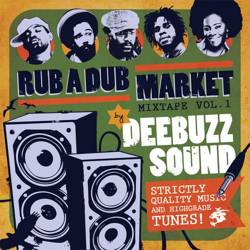 DeeBuzz Sound - Rub A Dub Market Mixtape Vol.1 [2014] #FREE DOWNLOAD